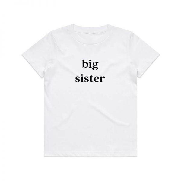 Coda Design Studio - Personalised Clothing for the Whole Family - Kids Tee White Big Sister