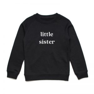 Coda Design Studio - Personalised Clothing for the Whole Family - Kids Jumper Black Little Sister