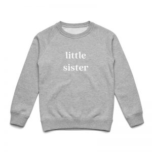 Coda Design Studio - Personalised Clothing for the Whole Family - Kids Jumper Grey Marle Little Sister
